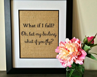 "Shop ""what if i fall oh my darling what if you fly"" in Fiber Arts"