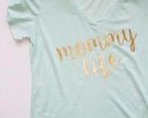 Mommy Shirt. Mom Shirt. Mommy Life Shirt. Mint Mom Shirt, Best Mom Shirt. Mommy To be Shirt. Baby Shower Gift
