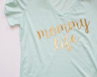 Mommy Shirt. Mom Shirt. Mommy Life Shirt. Mint Mom Shirt, Best Mom Shirt. Mommy To be Shirt. Baby Shower Gift