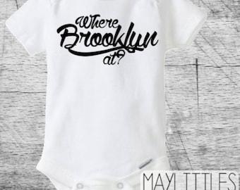 Where Brooklyn At - Biggie Onesie - Notorious Onesie - Hip Hop Biggie Baby -
