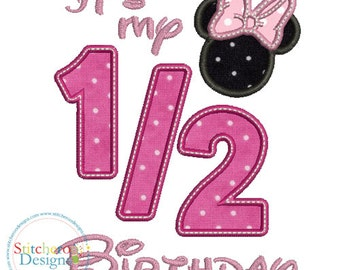Pink Minnie Mouse 1/2 Birthday Applique Design -In Hoop sizes 4x4, 5x7, and 9x9- Instant Download - for Embroidery Machines