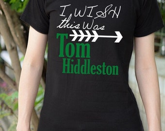 I wish this was Tom Hiddleston t-shirt short sleeve