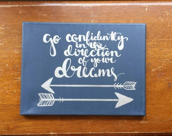 Go confidently in the direction of your dreams Navy and Silver Canvas Quote Art Dorm Decor Wall Art Home Decor Wall Hanging Quote on Canvas