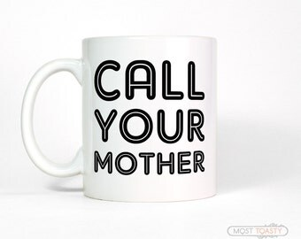 Call Your Mother Coffee Mug | College Dorm Decoration | Gift for College Student Gift | College Girl Gift for Daughter | Desk Accessories