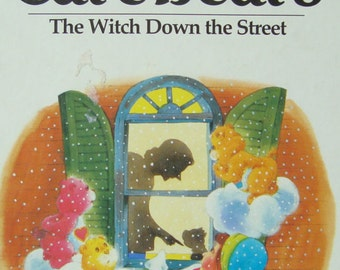A Tale from the Care Bears - The Witch Down the Street - Children's Illustrated Story Book