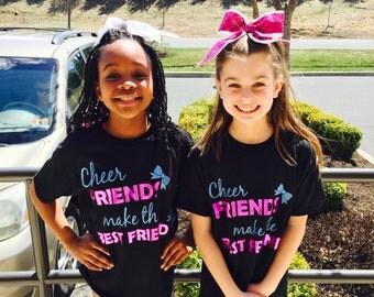 Girls friends T-shirt Cheer Friends Make the Best Friends T-shirt Matching T-shirts Friends shirts Matching friends shirts Glitter shirts
