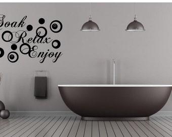 Soak, Relax, Enjoy, Bathroom Decal, Vinyl Decal Wall Art Decor Sticker Free Design Ideas