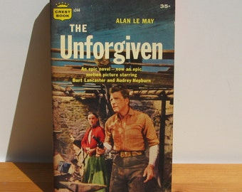 Vintage Cowboy Pulp Fiction novel, Le May's The Unforgiven,  Burt Lancaster on cover
