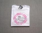 Princess of the Petals Shirt, Flower Girl Shirt, Flower Girl Gift, Wedding Clothing, Wedding Shirt, Pink Flower Petals