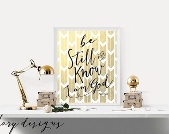Bible Verse printable Be Still and Know I am God, Gold, Chevron, Scripture, Scripture Art, Psalm 46:10, Printable