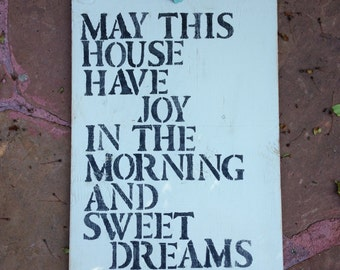 Joy in the Morning and Sweet Dreams at Night hand painted sign