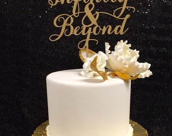 Anniversary Cake Topper, To Infinity and Beyond Cake Topper, Wedding Toppers, Cake Toppers, Gold Cake Topper, Glitter Cake Topper