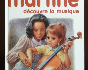 Vintage French Children's Book - Martine Découvre la Musique by Gilbert Delahaye & Marcel Marlier (1985)