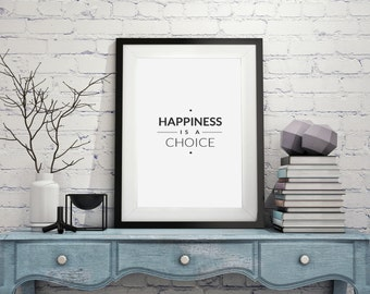Happiness Is A Choice : Wall Decor Typography Print Inspirational Quote Poster