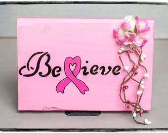 Believe - Breast Cancer Awareness decor