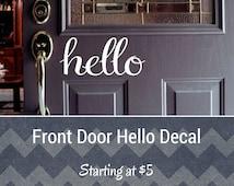 Hello Decal/Front Door Decal/Front Door Hello Decal/Entry Door Decal/Front Door Sign/Door Sticker/Hello Door Sticker/Outdoor Hello Decal