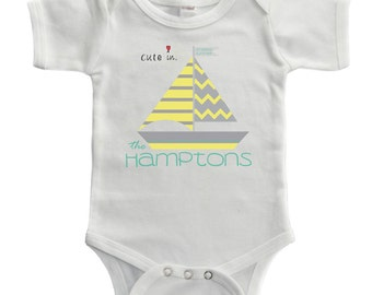Cute in the Hamptons - Baby Bodysuit / Toddler Tee - Hamptons T-shirt / Hamptons bodysuit