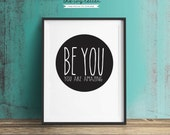 Be You Wall Art, You are Amazing Black and White Girl Boy Bedroom Printable Inspirational Quote Digital Print Download, Wall Decor Art Print