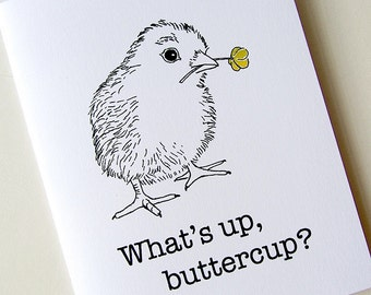Cute chick blank downloadable card.  Black-and-white.  Color it yourself.  What's Up Buttercup.  Get Well Quick. Adorable Chick. PDF Card.
