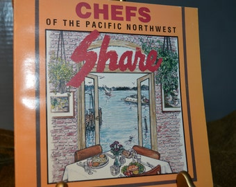 Chefs of the Pacific Northwest Share /  Barbara Williams / 1988 / cookbook / northwest USA / Pacific northwest / chefs / cooking