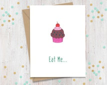 5 x 7 Eat Me Cupcake, Funny Greeting Card, Anniversary Card, Card for Him, Gay Greeting Card, Card for Her, I Love You Card, Greeting Cards