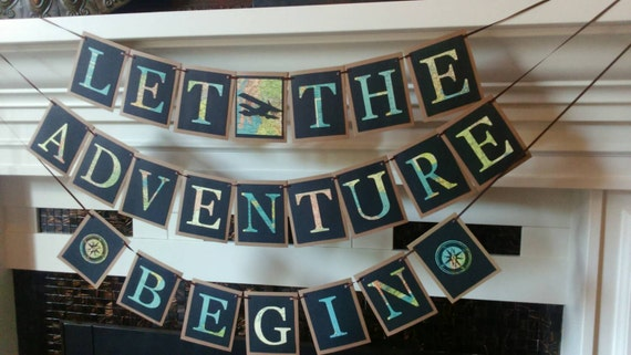 Let The Adventure Begin Travel themed wedding Retirement
