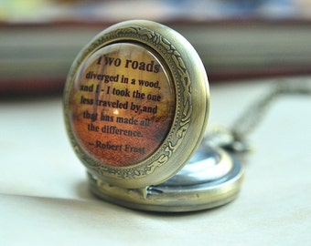 Pocket Watch,Robert Frost Poem Quotes watch,Saying'Two roads diverged in a wood' Inspirational quote necklace, Inspiring jewelry(HB021)