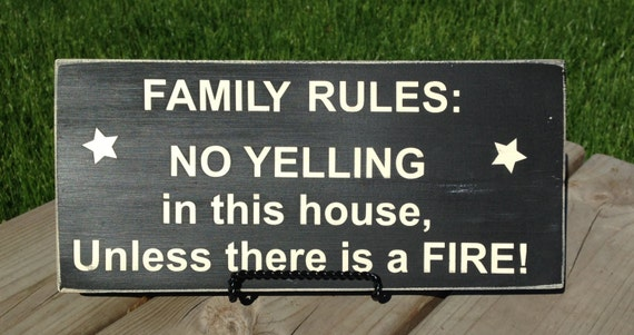 Items similar to Family Rules: NO YELLING in this house ...