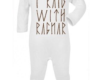 "Baby Romper ""I Raid with Ragnar "" Vikings , Ragnar ,Play suit / Bodysuit / Sleep Suit"