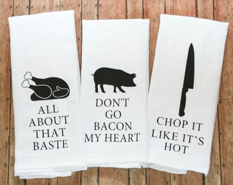 Funny Song Lyric Tea Towels, Kitchen Towels, Song Lyric Towels, All About That Baste