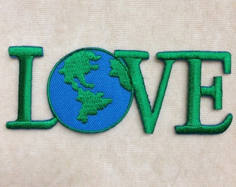 Love The Earth Iron On Embroidery Patch