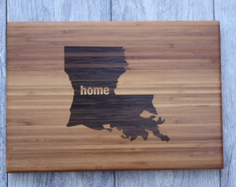 Louisiana Home - Louisiana Home State - Louisiana Home Cutting Board - All States Available!