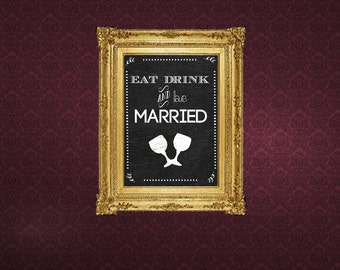 Eat Drink and be Married signage
