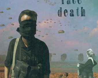 We Who Face Death
