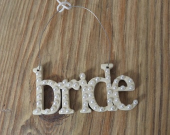 Pearly Hanging Bride Sign