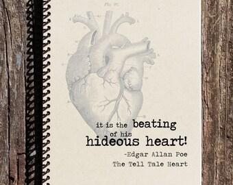 Edgar Allan Poe Journal - Edgar Allan Poe Notebook - The Tell Tale Heart - Anatomical Heart - Sound of His Beating Heart