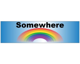 Somewhere Over the Rainbow Decal Vinyl or Magnet Bumper Sticker