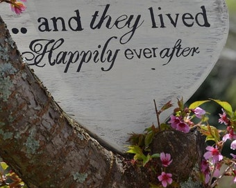 "Wedding sign ""and they lived happily ever after"""