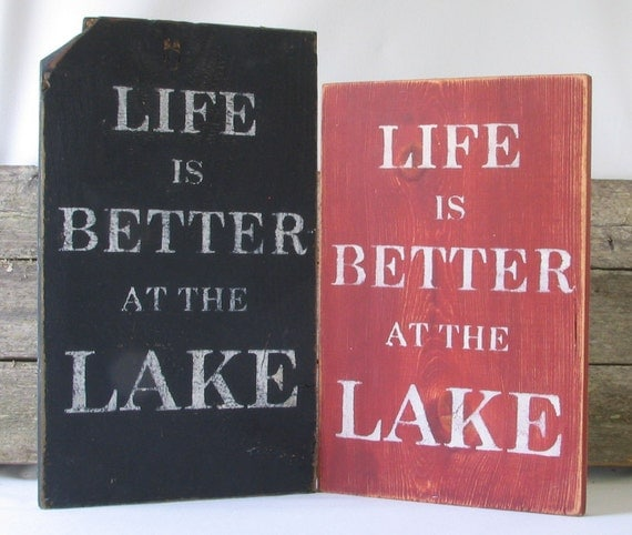 Life is Better At The Lake Wooden Sign