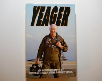 """REDUCED!  """"Yeager"""" An Autobiography, by General Chuck Yeager & Leo Janos, 1985 Yeager Book, Test Pilot Yeager, Gift for Him"""