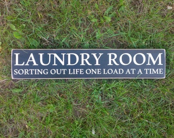 Laundry Room Sign - Sorting Out Life One Load At A Time