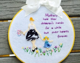 Felt embroidery hoop art wall hanging to show how much you love your mother or your daughter :)