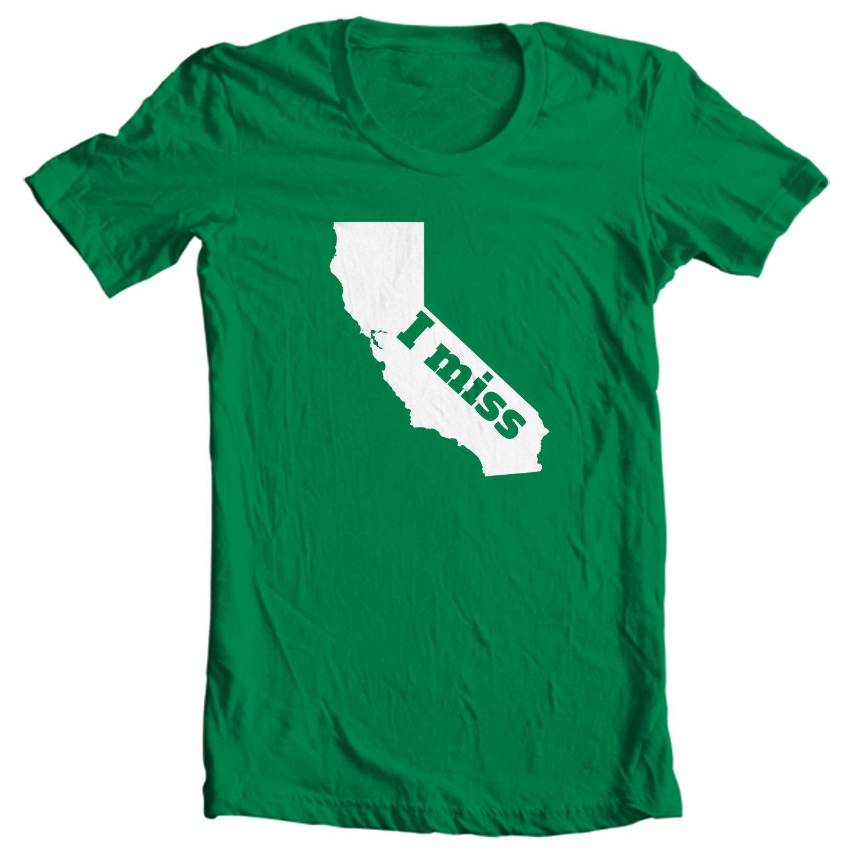 California T-shirt - I Miss California - My State California T-shirt
