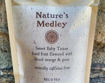 Natures Medley - Mountain Tea Collection - Sweet Ruby tisane - dried fruit flavored with blood orange & pear- 2 ounces loose