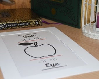 """Apple Print. """"You Are The Apple Of My Eye"""". Typography Poster. Wall Decor"""