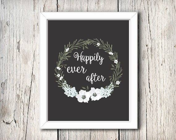 Happily ever after digital print - 8x10 inch - instant download - Wedding Wall Art - Home Decor