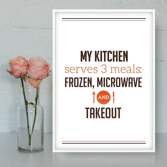 Funny Kitchen Sayings: Kitchen Printable Quote Funny Cooking Food Poster Print