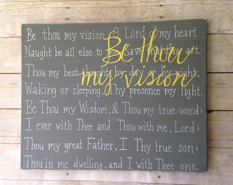 Be Thou My Vision - on 16x20 canvas
