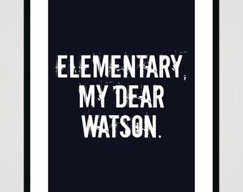 Elementary my dear Watson - Sherlock Holmes - digital printable