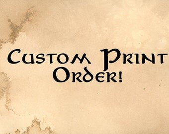 Custom Print - You Choose!